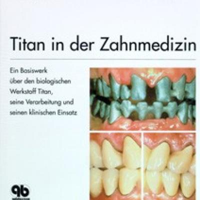 TITAN in der Zahnmedizin( Wirz/ Bischoff) - thumb