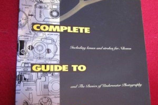 The Complete Guide to Sea & Sea