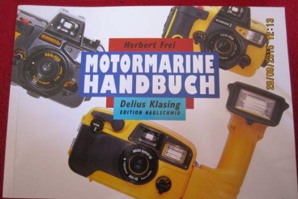 Motormarine Handbuch - Unterwasserfotogr