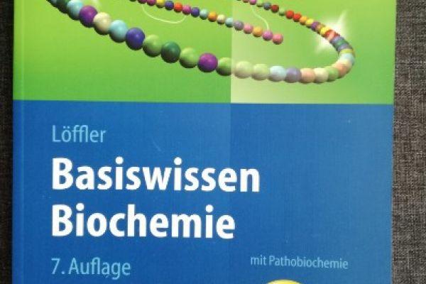 Basiswissen Biochemie - Löffler