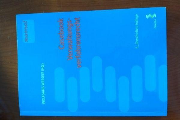 Casebook Verwaltungsverfahrensrecht - Wessely